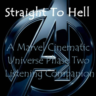 Straight to Hell - The Marvel Phase II Listening Companion