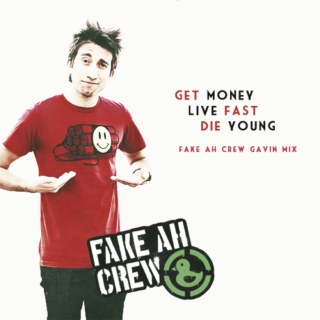 get money, live fast, die young