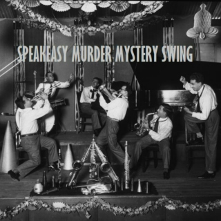 Speakeasy Murder Mystery Swing