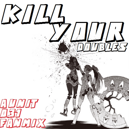kill your doubles