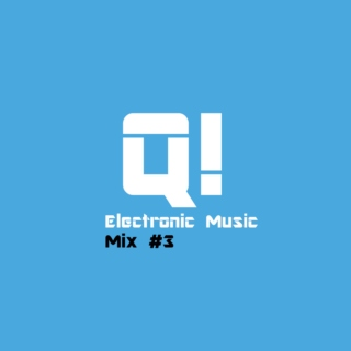 ElecQ! - Mix #3 - Just Relax