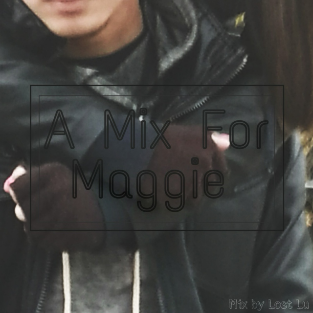 A Mix For Maggie