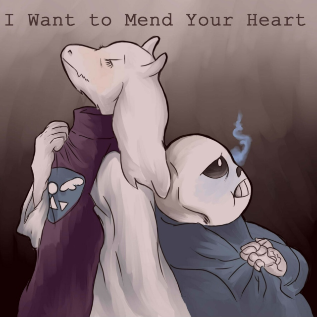 I Want to Mend Your Heart