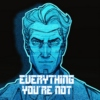 Everything You're Not