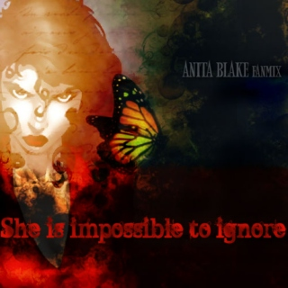 Anita Blake fanmix - She is impossible to ignore