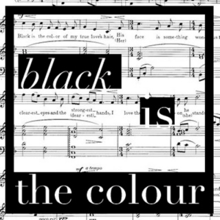Black is the Colour