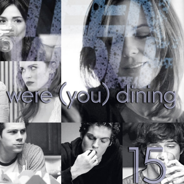 15.were (you) dining