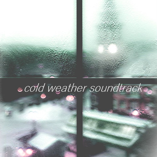 cold weather soundtrack