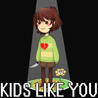 KIDS LIKE YOU