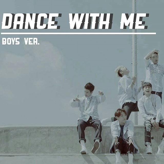 """""""DANCE WITH ME"""" (BOYS VER.)"""