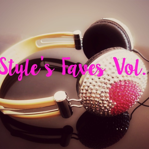 Styles Faves Vol. 1