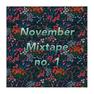 november mix tape no. 1