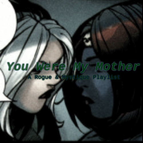 You Were My Mother