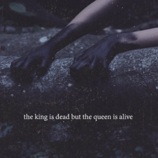 the king is dead but the queen is alive