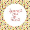 happiness can be found