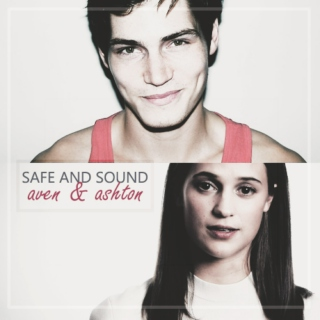 safe and sound | aven & ashton