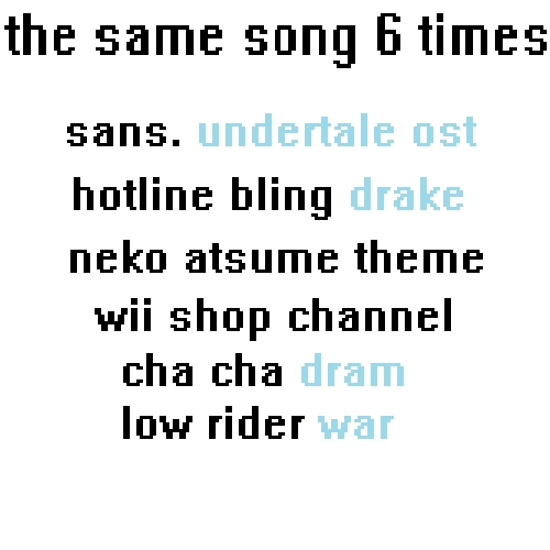 the same song 6 times