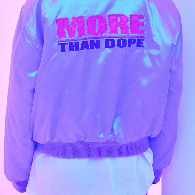more than dope*