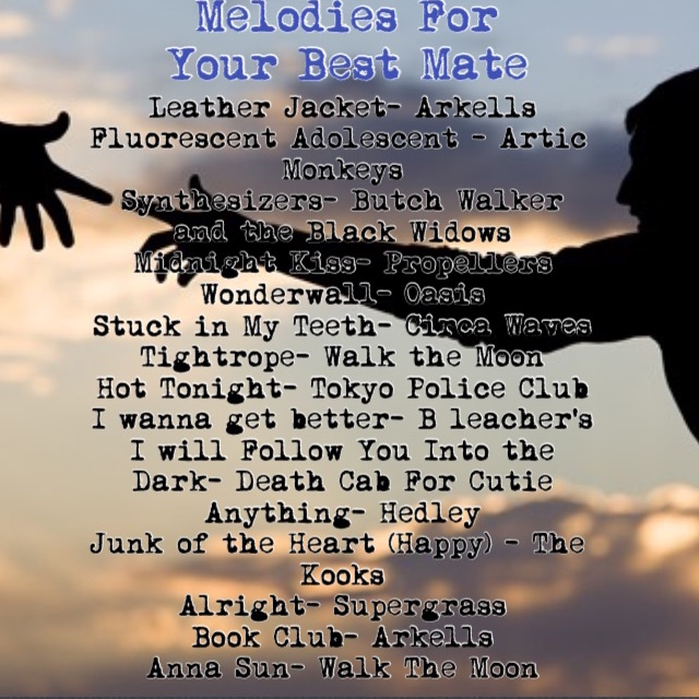 Melodies For Your Best Mate