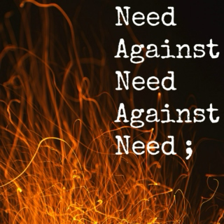 Need Against Need Against Need