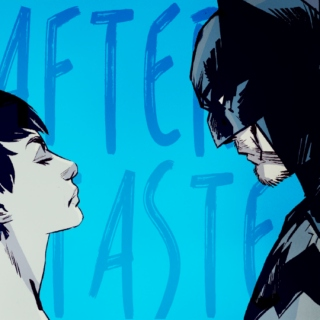 Aftertaste - A Bruce/Selina Mix