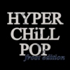 HYPER CHiLL POP (frost edition) [11.2015]
