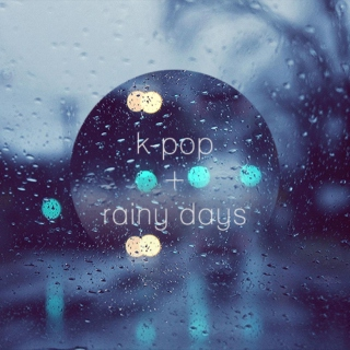 k-pop + rainy days