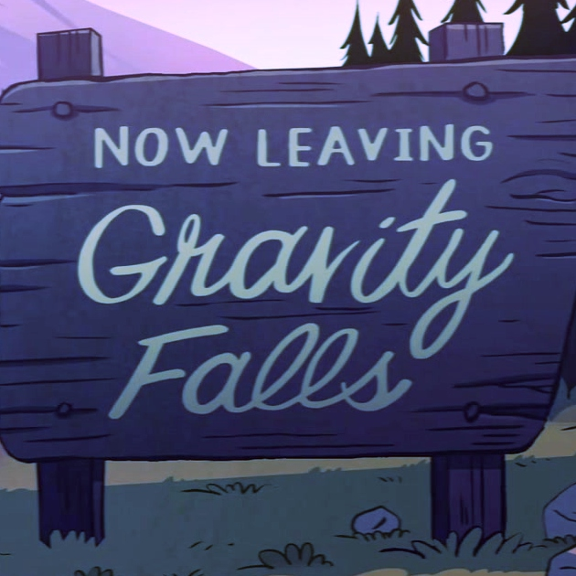 Now Leaving Gravity Falls