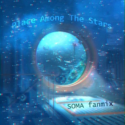 {SOMA} Place Among The Stars