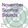 November Survival Sounds