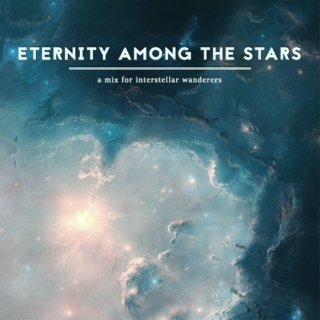 eternity among the stars