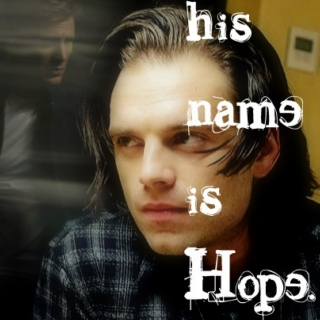 his name is Hope.