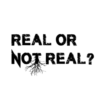 Real or not real?