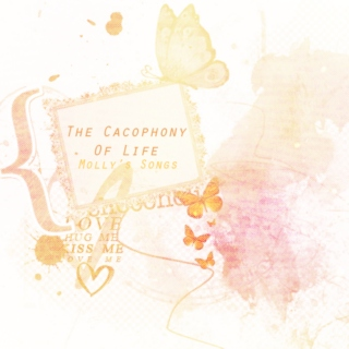 The Cacophony Of Life: Molly's Songs