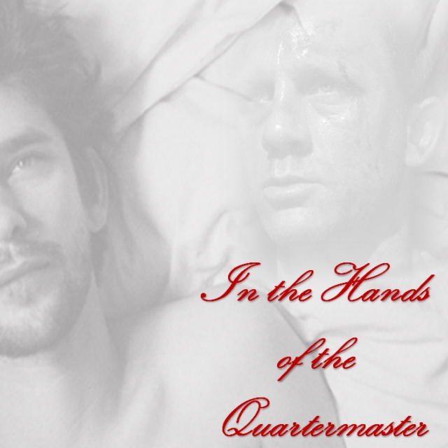 In the Hands of the Quartermaster