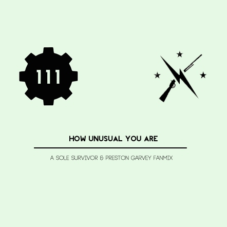how unusual you are