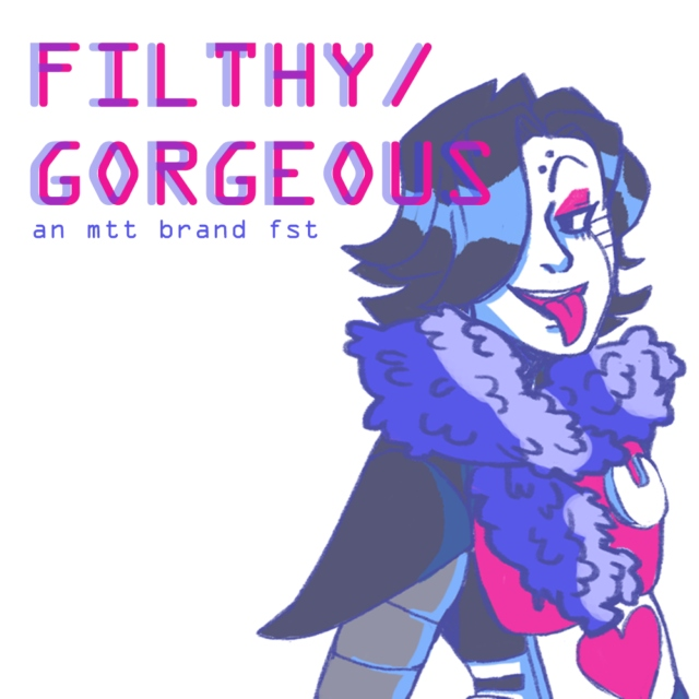 FILTHY/GORGEOUS