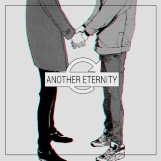 ANOTHER ETERNITY