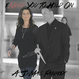 I Need You to Hold On - A Jac Fanmix