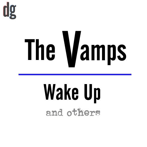 The Vamps Wake Up Album with other artists