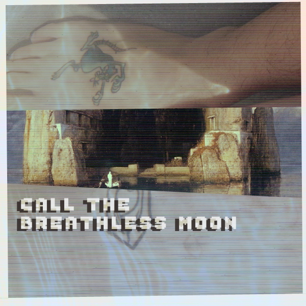 call the breathless moon