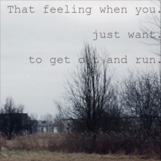 That feeling when you just want to get out and run