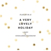 A VERY LOVELY HOLIDAY (MIX NO. 15)