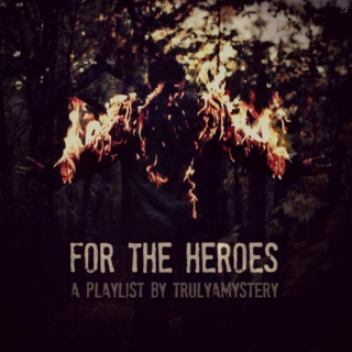 For the Heroes