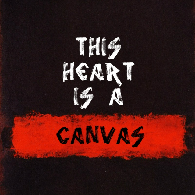This Heart is a Canvas