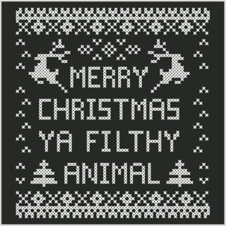Merry Christmas Ya' Filthy Animal