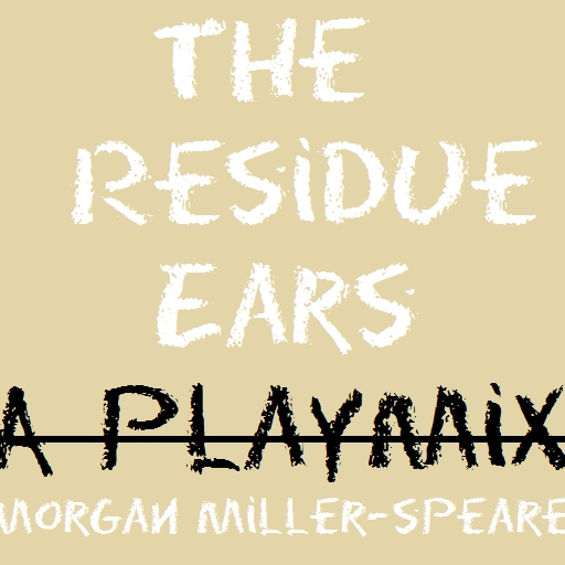 The Residue Years Playmix