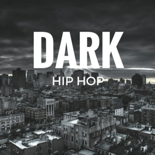 Dark hip hop - no wack s#!t