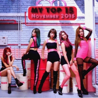 My Top 15 Kpop Songs: November 2015