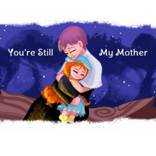 You're Still My Mother